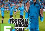 Football manager mobile 2017 apk free download 5kapks