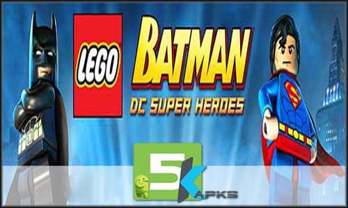 LEGO Batman DC Super Heroes mod latest version download free apk 5kapks
