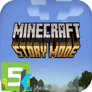 Minecraft Story mode apk free download 5kapks