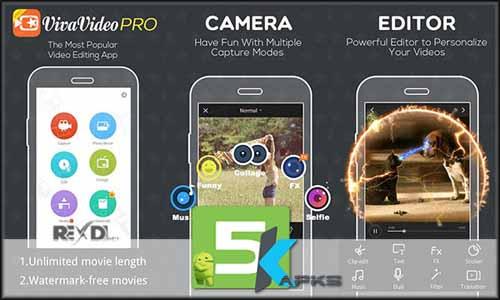 VivaVideo PRO Video Editor v5.7.0 Apk[!Full Version/Updated] mod latest version download free apk 5kapks