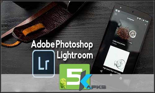 adobe photoshop lightroom apk free download full version