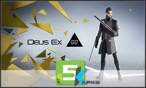 Deus Ex GO mod latest version download free apk 5kapks
