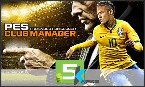 PES CLUB MANAGER free apk full download 5kapks - PES Club Manager v1.6.0 Apk+Data MOD [!Updated Version] For Android