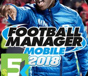 Football Manager Mobile 2018 apk free download 5kapks