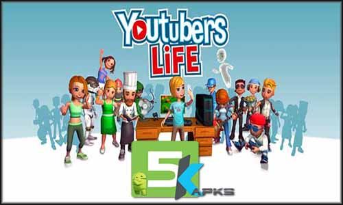 Youtubers Life free apk full download 5kapks