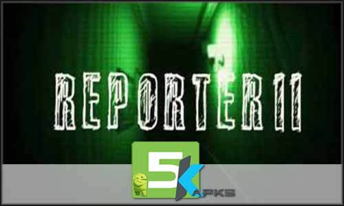 Reporter 2 free apk full download 5kapks