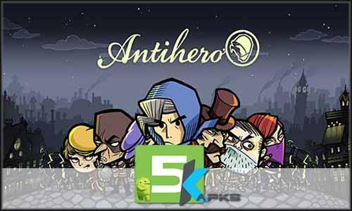 Antihero mod latest version download free apk 5kapks