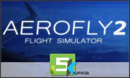 Aerofly 2 Flight Simulator free apk full download 5kapks