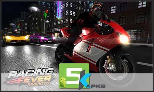 Racing Fever Moto free apk full download 5kapks