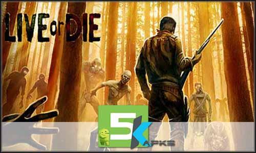 Live or Die Survival free apk full download 5kapks