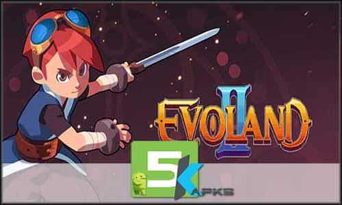 Evoland 2 mod latest version download free apk 5kapks