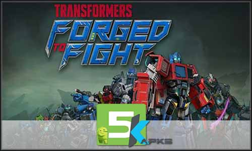 TRANSFORMERS Forged to Fight free apk full download 5kapks