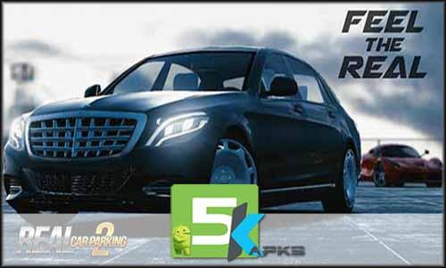 Real Car Parking 2 free apk full download 5kapks