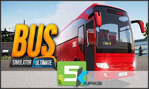 Bus Simulator Ultimate free apk full download 5kapks
