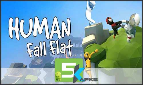 Human Fall Flat free apk full download 5kapks
